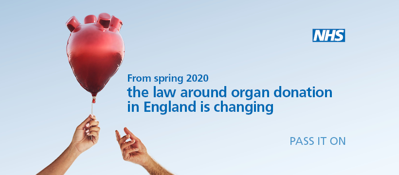 From spring 2020 the law around organ donation in England is changing.