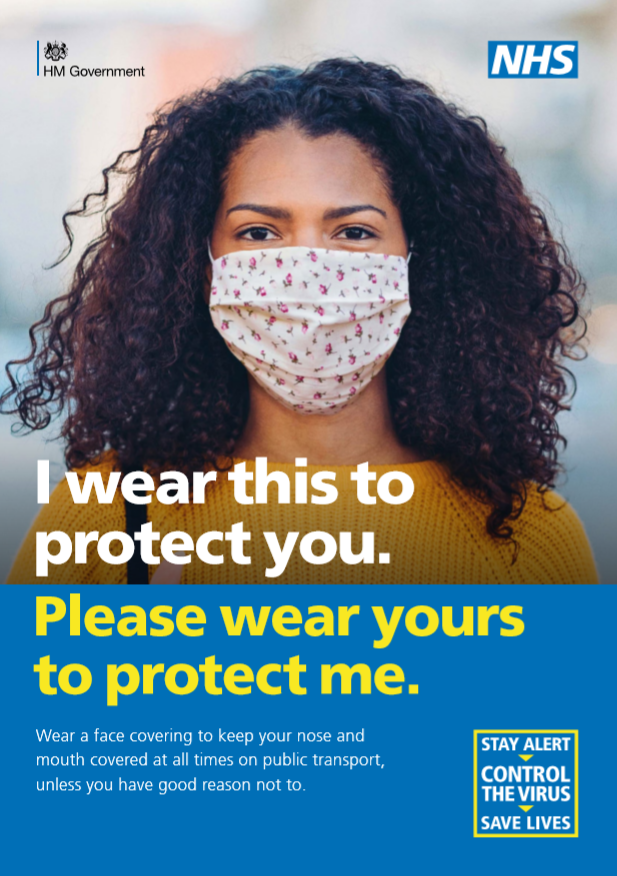 I wear this mask to protect you please wear yours to protect me wear a face covering to keep your nose and mouth covered at all times on public transport, unless you have a good reason not to